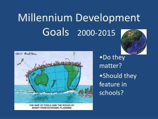 Millennium Development      Goals    2000-2015