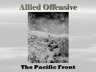 Allied Offensive
