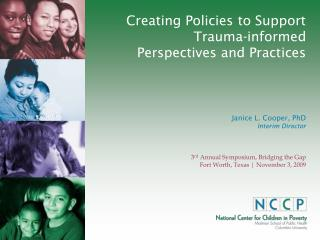 Creating Policies to Support Trauma-informed  Perspectives and Practices