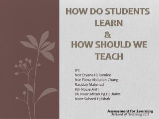 HOW DO STUDENTS  LEARN &
