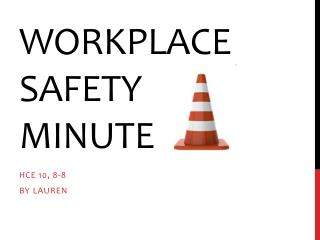 Workplace Safety Minute