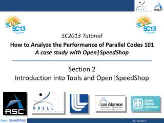 Section 2 Introduction into Tools and Open|SpeedShop