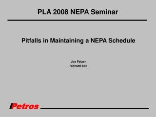 PLA 2008 NEPA Seminar