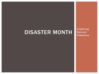 Disaster Month