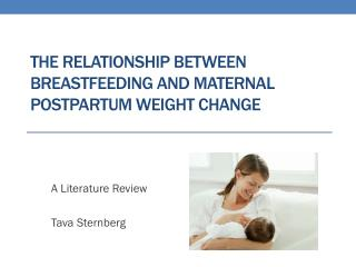 the relationship between breastfeeding and maternal postpartum weight change