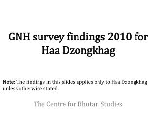 GNH survey findings 2010 for  Haa Dzongkhag