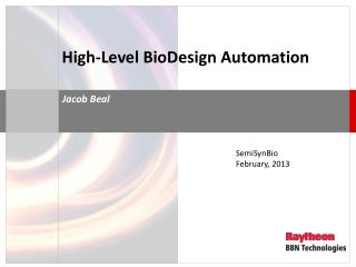 High-Level BioDesign Automation