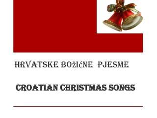Hrvatske božićne  pjesme