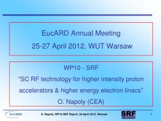 EucARD Annual Meeting  25-27 April 2012, WUT Warsaw