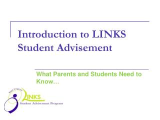 Introduction to LINKS Student Advisement