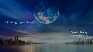 Growing together with Cisco