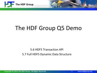 The HDF Group Q5 Demo
