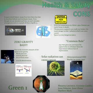 Health & Safety  CONS
