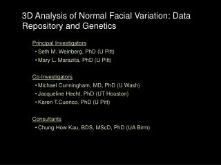 3D Analysis of Normal Facial Variation: Data Repository and Genetics
