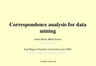 Correspondence analysis for data mining