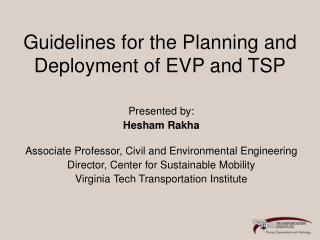 Guidelines for the Planning and Deployment of EVP and TSP
