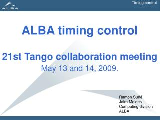 ALBA timing control