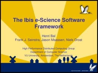 The Ibis e-Science Software Framework