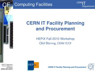 CERN IT Facility Planning and Procurement