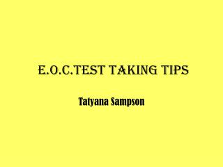E.O.C.Test taking tips