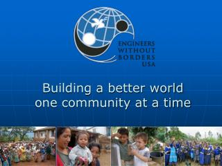 Building a better world one community at a time