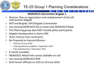TE-25 Group 1 Planning Considerations