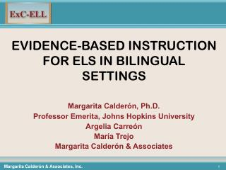 EVIDENCE-BASED INSTRUCTION FOR ELS IN BILINGUAL SETTINGS