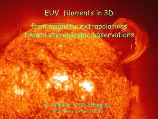 EUV  filaments in 3D from magnetic extrapolations  toward stereoscopic observations