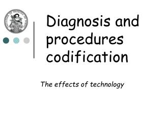 Diagnosis and procedures codification