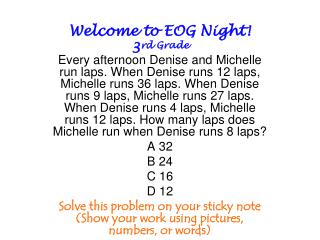 Welcome to EOG Night! 3 rd Grade
