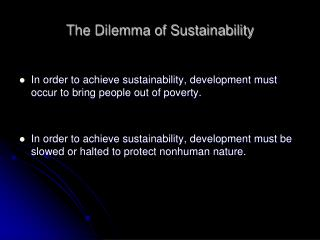 The Dilemma of Sustainability