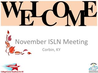 November ISLN Meeting Corbin, KY