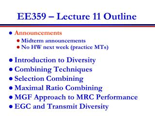 EE359 – Lecture 11 Outline