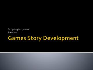 Games Story Development