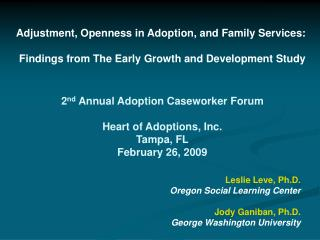 Adjustment, Openness in Adoption, and Family Services: