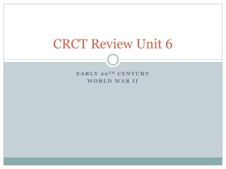 CRCT Review Unit 6