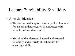 Lecture 7: reliability & validity