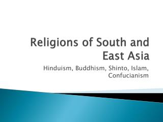Religions of South and East Asia