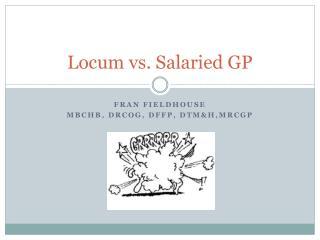 Locum vs. Salaried GP