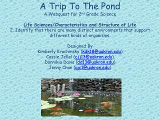 A Trip To The Pond A  Webquest  for 2 nd  Grade Science