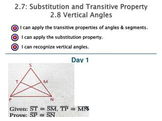 2.7: Substitution and Transitive Property 2.8 Vertical Angles