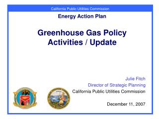 Energy Action Plan Greenhouse Gas Policy Activities / Update