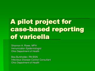 A pilot project for case-based reporting of varicella