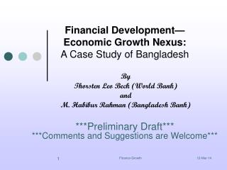 Financial Development Economic Growth Nexus:  A Case Study of Bangladesh