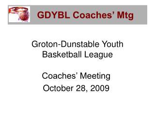 GDYBL Coaches' Mtg