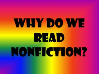 Why do we read nonfiction?