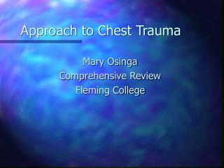 Approach to Chest Trauma