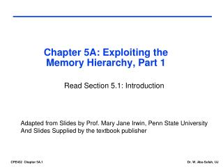 Chapter 5A: Exploiting  the Memory  Hierarchy, Part 1
