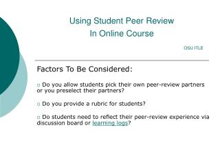 Using Student Peer Review In Online Course OSU ITLE