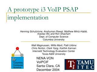 A prototype i3 VoIP PSAP implementation